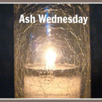 5 Interesting Facts and 7 Great Quotes about Ash Wednesday